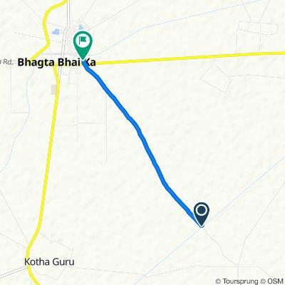 Route to Bhagta Bhadaur Road, Bhagta Bhai Ka